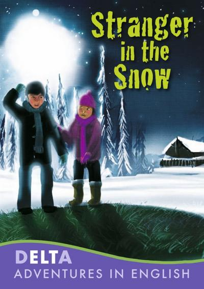 Stranger in the Snow: Book + CD-ROM (Delta Adventures in English)