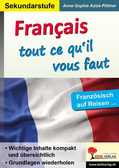 Französisch ... tout ce dont vous avez besoin