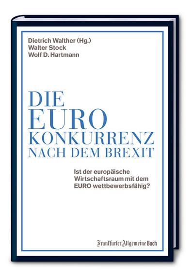 Die Euro-Konkurrenz nach dem Brexit
