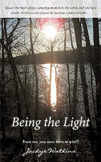 Being the Light