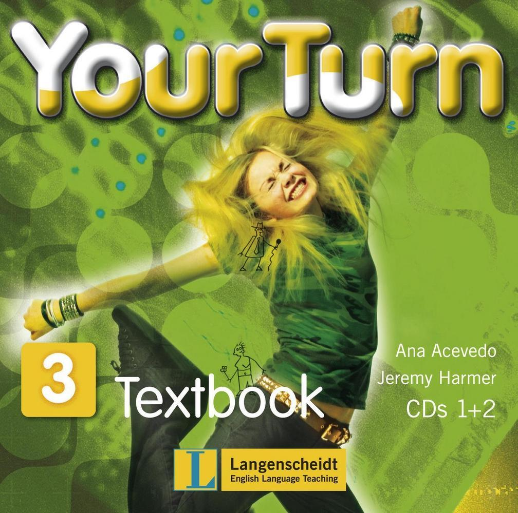 Your Turn 3: 7. Schulstufe. 2 Audio-CDs Ana Harmer Acevedo Palley