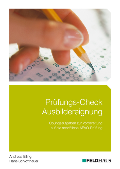 Andreas Schlotthauer Eiling ~ Prüfungs-Check Ausbildereignung: ... 9783882645941