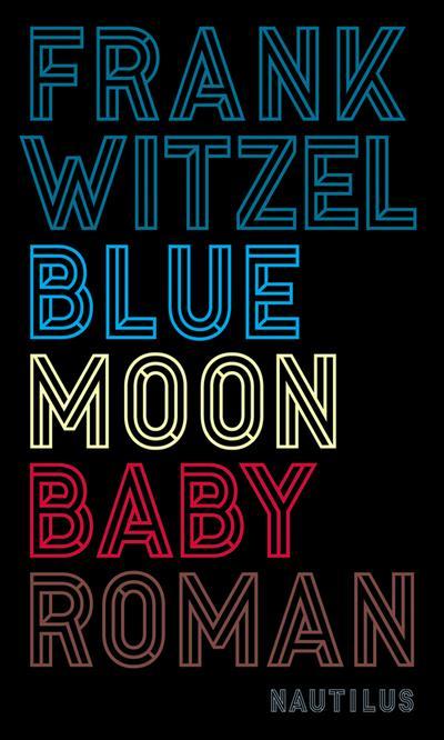Bluemoon Baby: Roman