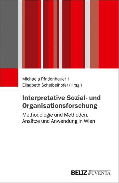 Interpretative Sozialforschung: Die Entwicklung in Wien