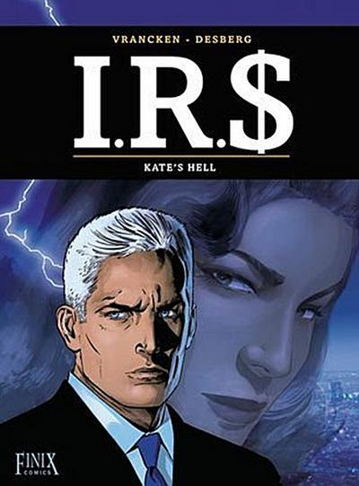 I.R.$. /I.R.S. 18. Kate's Hell