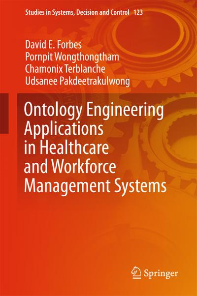 Ontology Engineering Applications in Healthcare and Workforce Management Systems