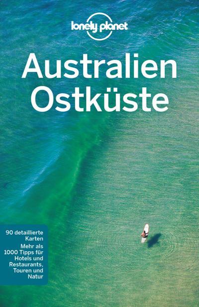 Lonely Planet Reiseführer Australien Ostküste