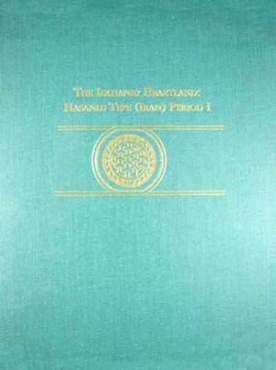 The Ilkhanid Heartland: Hasanlu Tepe (Iran) Period I