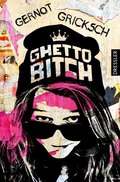 Ghetto Bitch; Deutsch