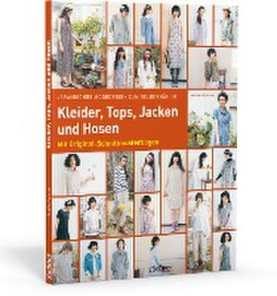 Japanisches Modedesign zum Selbernähen: Kleider, Tops, Jacken und Hosen