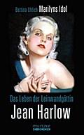 Das Leben der Leinwandgöttin Jean Harlow - Bettina Uhlich