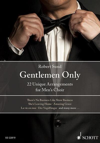 Gentlemen Only, for Men's Choir