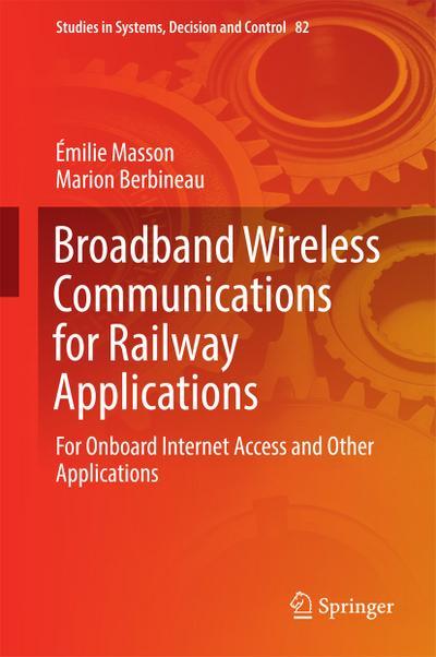 Broadband Wireless Communications for Railway Applications