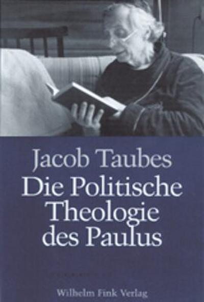 Die politische Theologie des Paulus