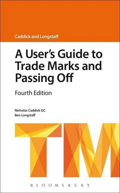 A User's Guide to Trade Marks and Passing Off