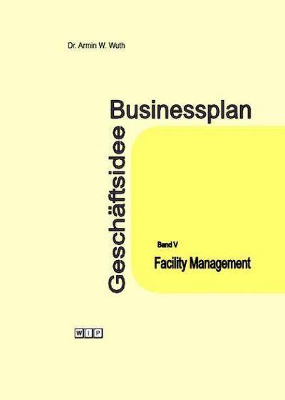 Businessplan Geschäftsidee Band V