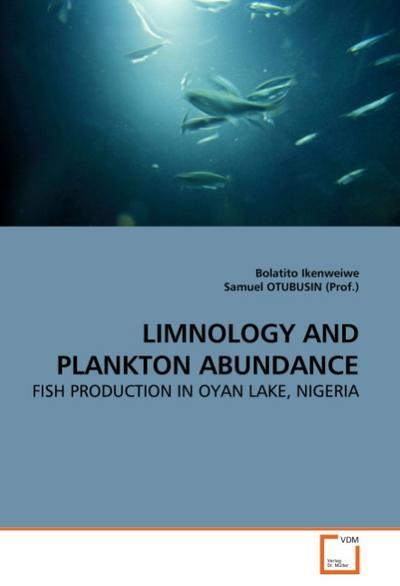 LIMNOLOGY AND PLANKTON ABUNDANCE