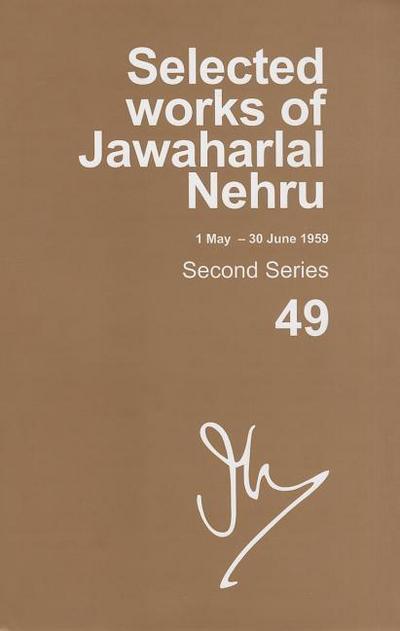 Selected Works of Jawaharlal Nehru (1 May-30 June 1959): Second Series, Vol. 49