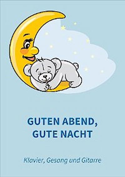 Guten Abend, gute Nacht