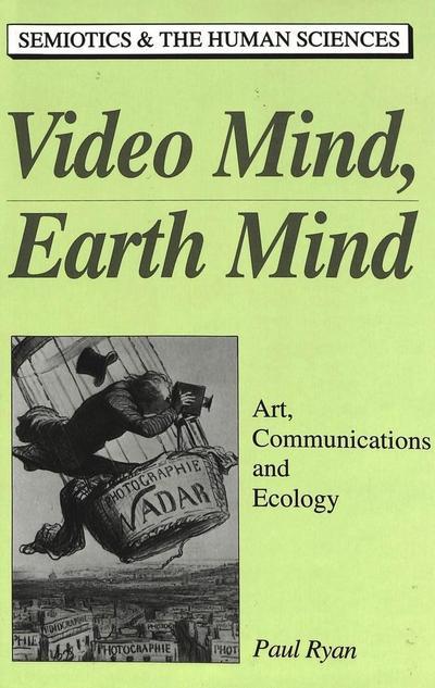 Video Mind, Earth Mind