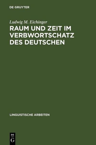 Raum und Zeit im Verbwortschatz des Deutschen