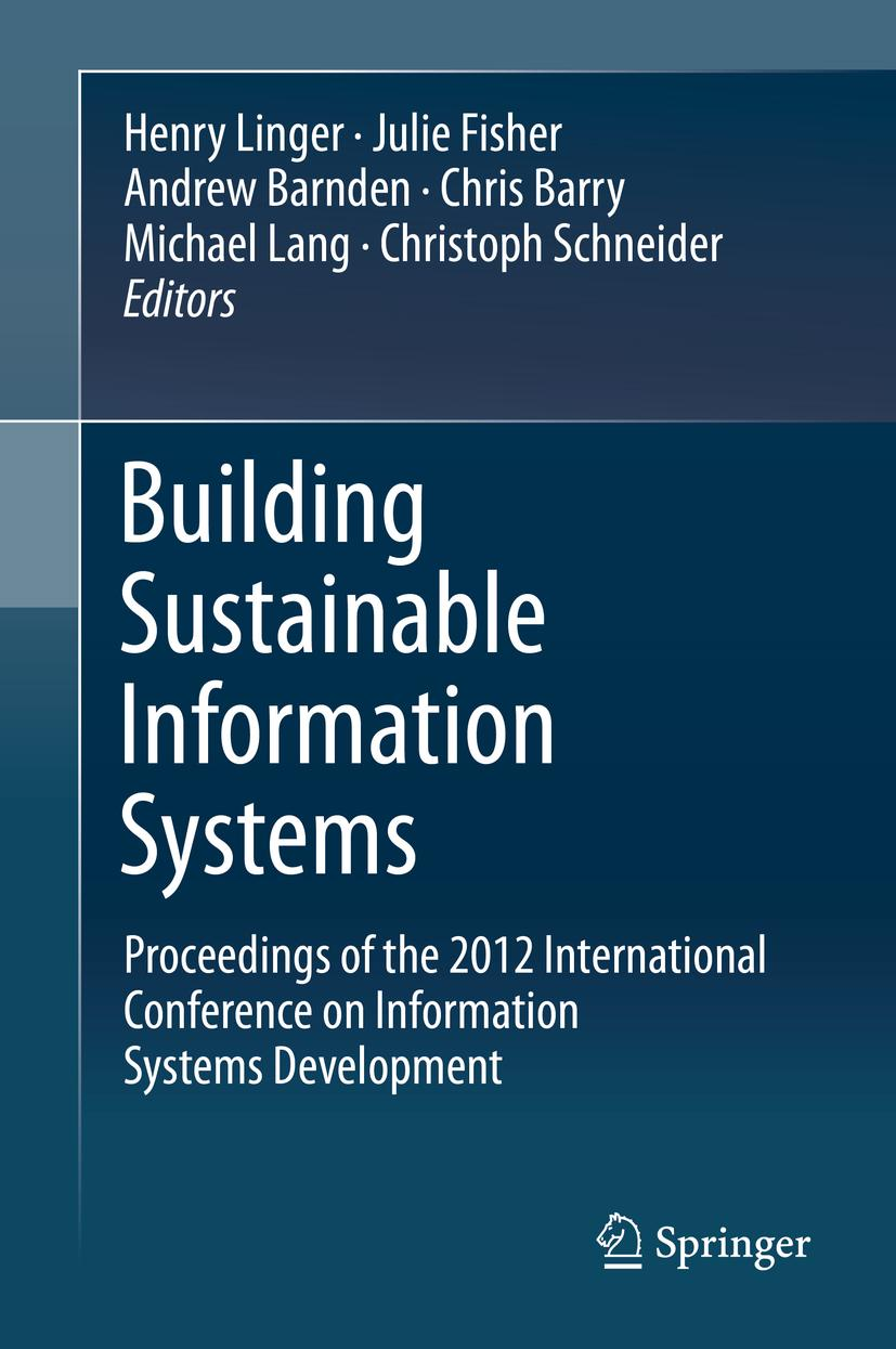 Building Sustainable Information Systems Henry Linger