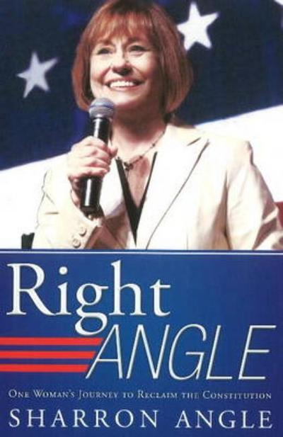 Right Angle: One Woman's Journey to Reclaim the Constitution