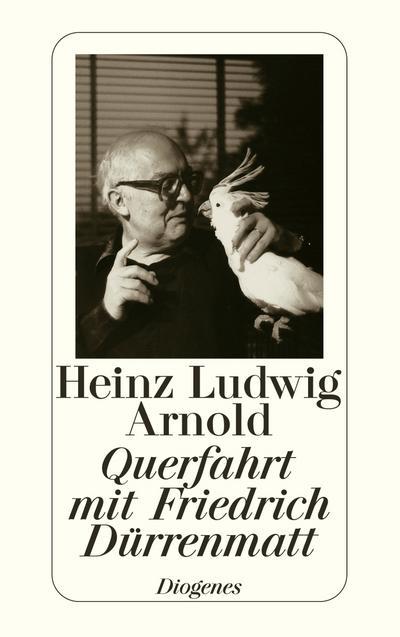 Querfahrt mit Friedrich Dürrenmatt