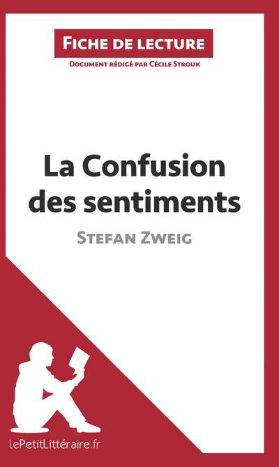 La Confusion des sentiments de Stefan Zweig (Fiche de lecture)
