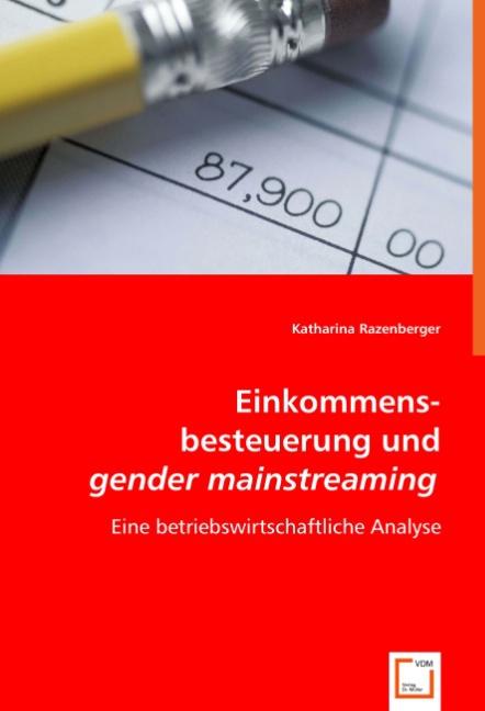 Einkommensbesteuerung und gender mainstreaming - Katharina R ... 9783639028225