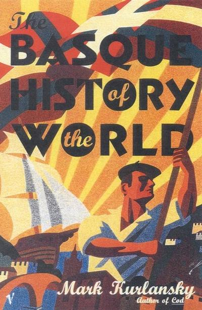 The Basque History of the World. Die Basken, engl. Ausgabe