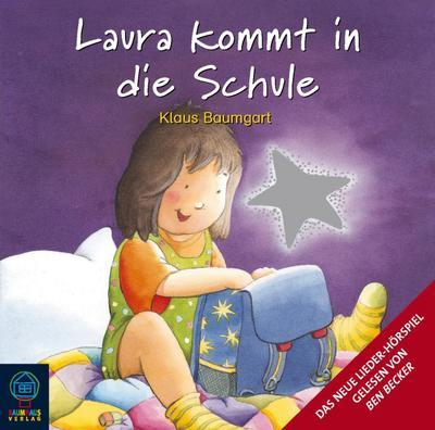 Laura kommt in die Schule. CD