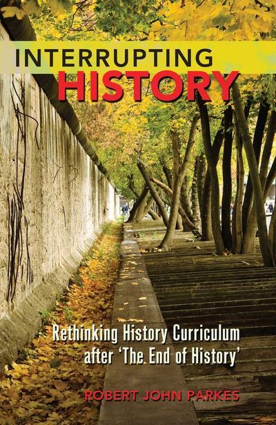 Interrupting History