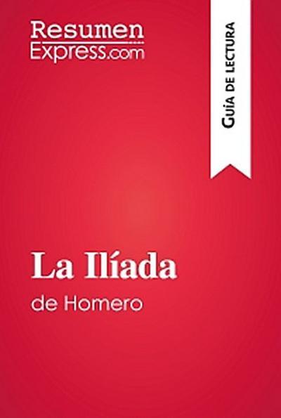 La Ilíada de Homero (Guía de lectura)