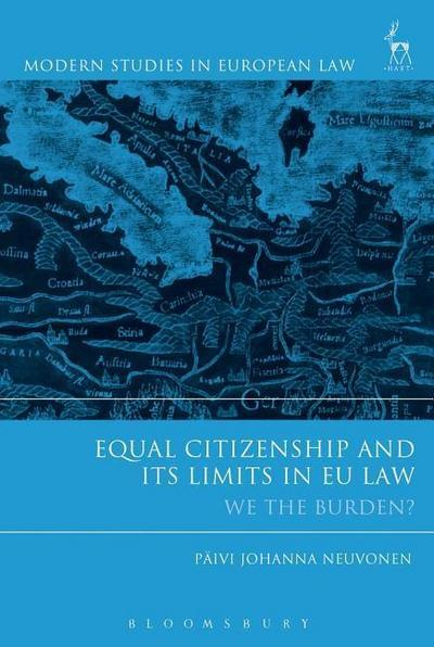 Equal Citizenship and Its Limits in Eu Law: We the Burden?