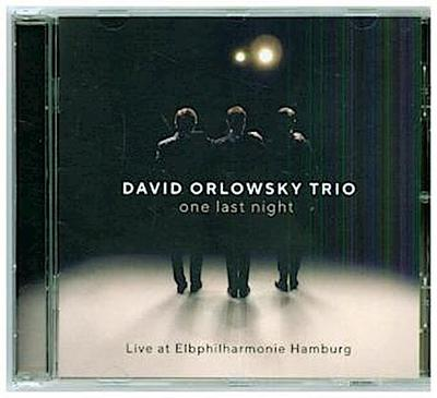 one last night - Live at Elbphilharmonie
