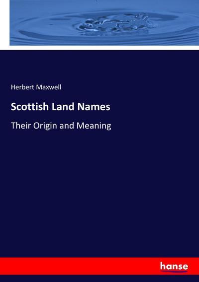 Scottish Land Names