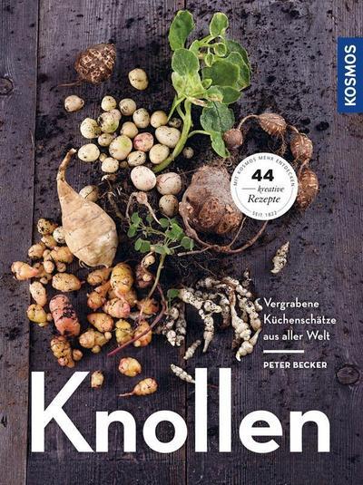 Knollen: Vergrabene Küchenschätze aus aller Welt