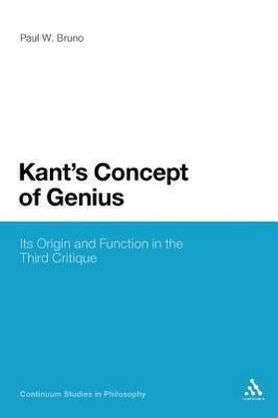 Kant's Concept of Genius: Its Origin and Function in the Third Critique