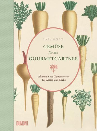 Gemüse für den Gourmetgärtner