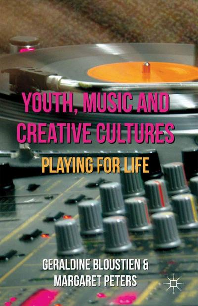 Youth, Music and Creative Cultures