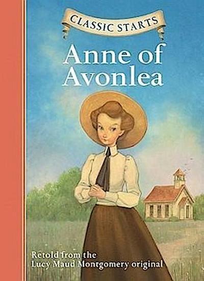 Classic Starts(r) Anne of Avonlea