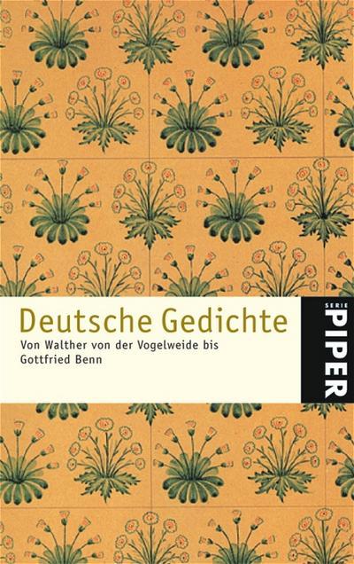 Deutsche Gedichte: Von Walther von der Vogelweide bis Gottfried Benn