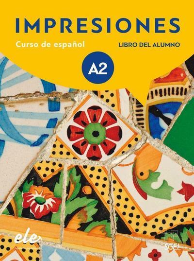 Impresiones Internacional 2: Curso de español / Kursbuch mit Code – Libro del Alumno