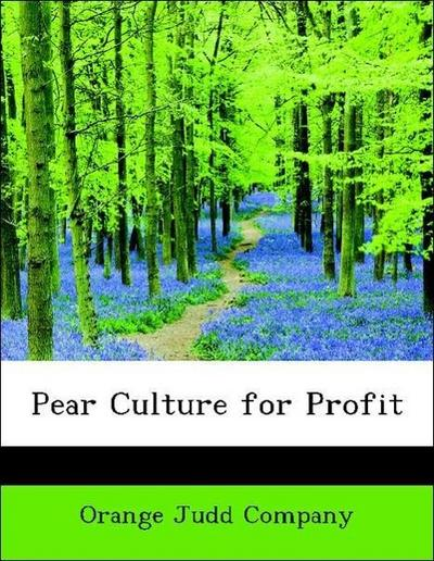 Pear Culture for Profit