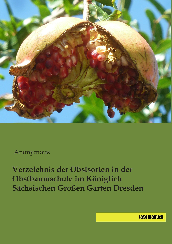 Verzeichnis der Obstsorten in der Obstbaumschule im Königlich Sächsischen G ...