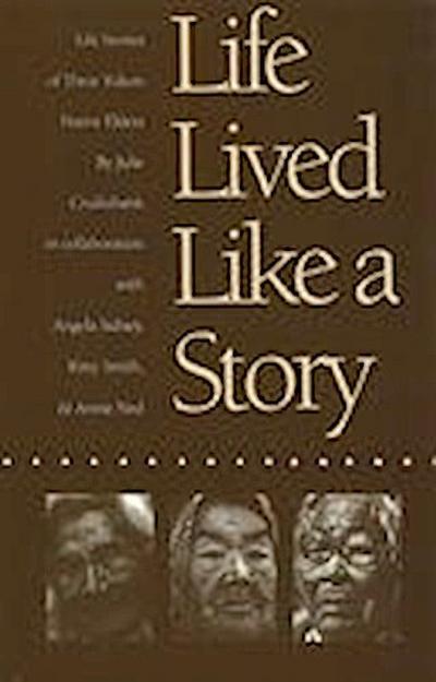 Life Lived Like a Story