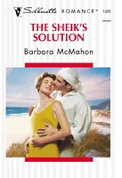 Sheik's Solution (Mills & Boon Silhouette)