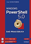 Windows PowerShell 5.0: Das Praxisbuch