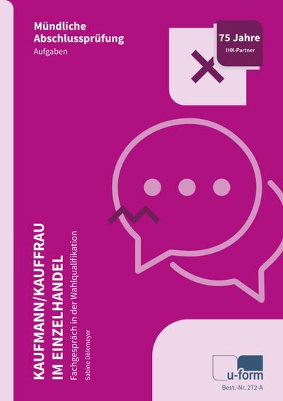 Kaufmann/Kauffrau im Einzelhandel (AO 2017)